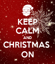 KEEP CALM AND CHRISTMAS  ON - Personalised Large Wall Decal