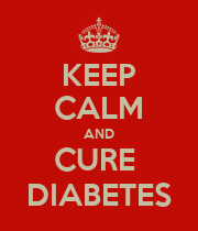 KEEP CALM AND CURE  DIABETES - Personalised Poster large