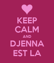 KEEP CALM AND DJENNA EST LA - Personalised Poster large