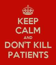 KEEP CALM AND DON'T KILL PATIENTS - Personalised Large Wall Decal