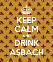 KEEP CALM AND DRINK ASBACH - Personalised Poster large