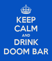 KEEP CALM AND DRINK DOOM BAR - Personalised Poster large
