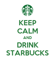 KEEP CALM AND DRINK STARBUCKS - Personalised Large Wall Decal