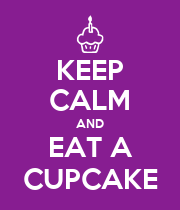 KEEP CALM AND EAT A CUPCAKE - Personalised Poster large