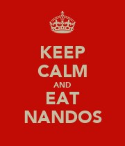 KEEP CALM AND EAT NANDOS - Personalised Poster large