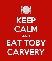 KEEP CALM AND EAT TOBY CARVERY - Personalised Poster large
