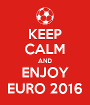 KEEP CALM AND ENJOY EURO 2016 - Personalised Poster large