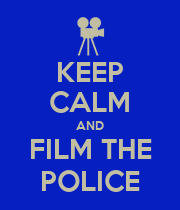 KEEP CALM AND FILM THE POLICE - Personalised Poster large