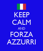 KEEP CALM AND FORZA AZZURRI - Personalised Poster large