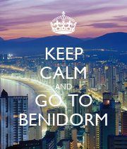 KEEP CALM AND GO TO BENIDORM - Personalised Poster large
