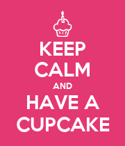 KEEP CALM AND HAVE A CUPCAKE - Personalised Poster large
