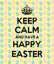KEEP CALM AND HAVE A HAPPY EASTER - Personalised Poster large