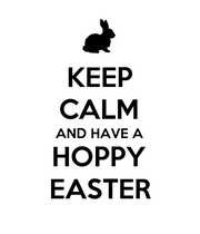 KEEP CALM AND HAVE A HOPPY EASTER - Personalised Poster large