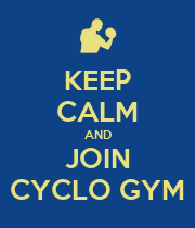 KEEP CALM AND JOIN CYCLO GYM - Personalised Poster large
