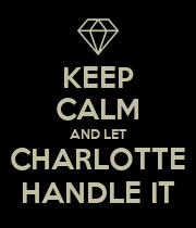 KEEP CALM AND LET CHARLOTTE HANDLE IT - Personalised Large Wall Decal