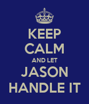 KEEP CALM AND LET JASON HANDLE IT - Personalised Large Wall Decal