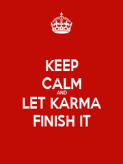 KEEP CALM AND LET KARMA FINISH IT - Personalised Large Wall Decal