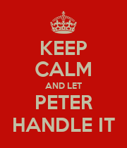 KEEP CALM AND LET PETER HANDLE IT - Personalised Large Wall Decal