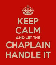 KEEP CALM AND LET THE CHAPLAIN HANDLE IT - Personalised Large Wall Decal