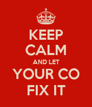 KEEP CALM AND LET YOUR CO FIX IT - Personalised Poster large