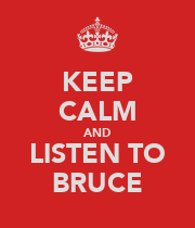 KEEP CALM AND LISTEN TO BRUCE - Personalised Large Wall Decal