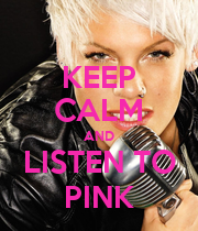 KEEP CALM AND LISTEN TO PINK - Personalised Poster large