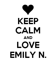 KEEP CALM AND LOVE EMILY N. - Personalised Poster large