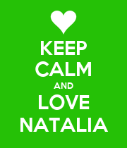 KEEP CALM AND LOVE NATALIA - Personalised Poster large