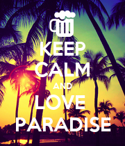 KEEP CALM AND LOVE  PARADISE - Personalised Large Wall Decal