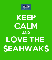 KEEP CALM AND LOVE THE  SEAHWAKS - Personalised Poster large