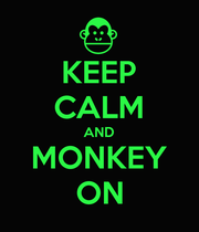 KEEP CALM AND MONKEY ON - Personalised Large Wall Decal