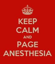 KEEP CALM AND PAGE ANESTHESIA - Personalised Large Wall Decal