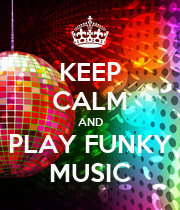 KEEP CALM AND PLAY FUNKY MUSIC - Personalised Poster small