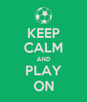 KEEP CALM AND PLAY ON - Personalised Poster large