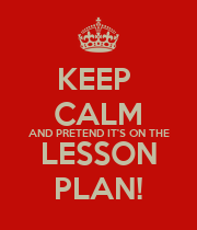 KEEP  CALM AND PRETEND IT'S ON THE LESSON PLAN! - Personalised Large Wall Decal