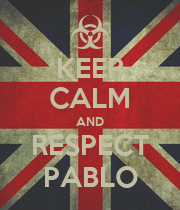 KEEP CALM AND RESPECT PABLO - Personalised Poster large