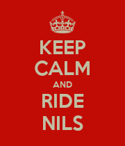 KEEP CALM AND RIDE NILS - Personalised Poster large
