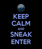 KEEP CALM AND SNEAK ENTER - Personalised Poster large