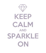 KEEP CALM AND SPARKLE ON - Personalised Poster large