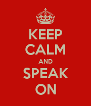 KEEP CALM AND SPEAK ON - Personalised Poster large