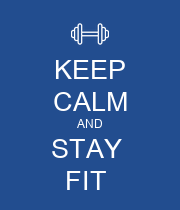 KEEP CALM AND STAY  FIT  - Personalised Large Wall Decal
