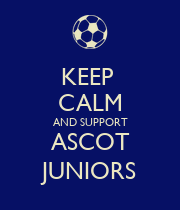 KEEP  CALM AND SUPPORT ASCOT JUNIORS - Personalised Poster large