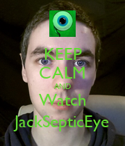 KEEP CALM AND Watch JackSepticEye - Personalised Large Wall Decal