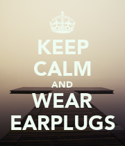 KEEP CALM AND WEAR EARPLUGS - Personalised Poster large