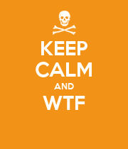 KEEP CALM AND WTF  - Personalised Poster large