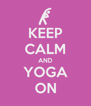 KEEP CALM AND YOGA ON - Personalised Poster large