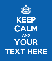 KEEP CALM AND YOUR TEXT HERE - Personalised Large Wall Decal