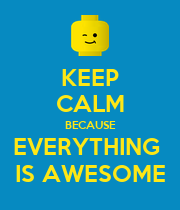 KEEP CALM BECAUSE EVERYTHING  IS AWESOME - Personalised Poster large