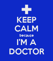 KEEP CALM because I'M A DOCTOR - Personalised Poster large