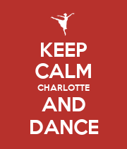 KEEP CALM CHARLOTTE AND DANCE - Personalised Poster large
